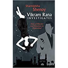 Vikram Rana Investigates: Tales of Murder and Deception in Hyderabad