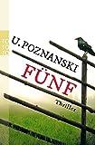 Buchinformationen und Rezensionen zu Fünf (Kaspary & Wenninger ermitteln, Band 1) von Ursula Poznanski