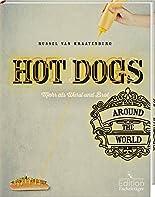 Hot Dogs around the World - mehr als Wurst und Brot hier kaufen