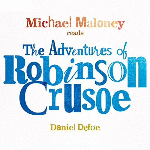 The Adventures of Robinson Crusoe  Audiolibri