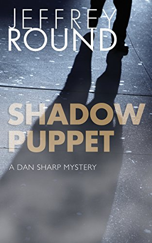 Shadow Puppet: A Dan Sharp Mystery (English Edition)