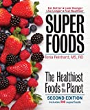 Superfoods: The Healthiest Foods on the Planet by Tonia Reinhard (2014-01-09)