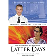 Latter Days : a Novel, Based on the Screenplay