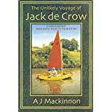Unlikely Voyage of Jack De Crow: A Mirror Odyssey from North Wales to the Black Sea