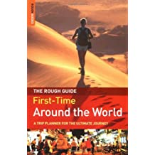 The Rough Guide to First-Time Around the World 2 (Rough Guide Travel Guides)