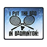 Smooth Mouse Pad I Put Bad In Badminton Mobile Gaming MousePad Work Mouse Pad Office Pad
