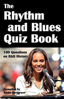 The Rhythm and Blues Quiz Book by [Snelgrove, Kevin]