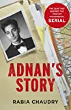 Adnan's Story: The Case That Inspired the Podcast Phenomenon Serial