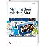 Mehr machen mit dem Mac - Alltagslösungen mit Mac OS X 10.5 Leopard (Apple Gadgets und OS)