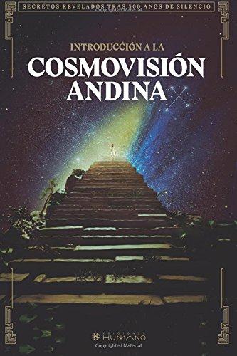 Introduccion a la cosmovision andina