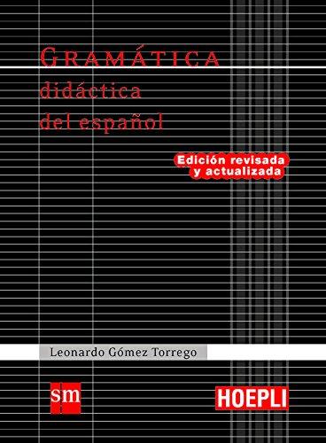 Gramática Didáctica del Español - HOEPLI 17 (Grammatiche) por Leonardo Gómez Torrego