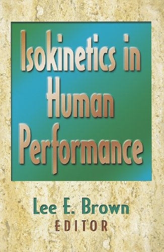 Isokinetic Performance Enhancement por Lee E. Brown