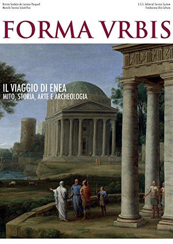 Il viaggio di Enea. Mito, Storia, Arte e Archeologia (Italian Edition) por Forma Urbis