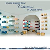 Crystal Bowls Collection of Crystal Tones