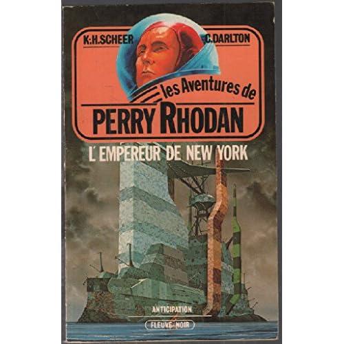 L'Empereur de New York (Les Aventures de Perry Rhodan)