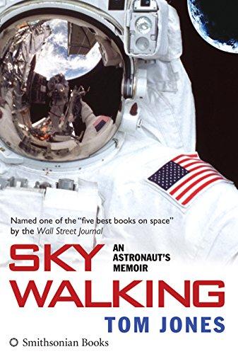 Sky Walking: An Astronaut's Memoir (English Edition)
