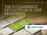 The digital Revolution - The e-commerce revolution is just beginning