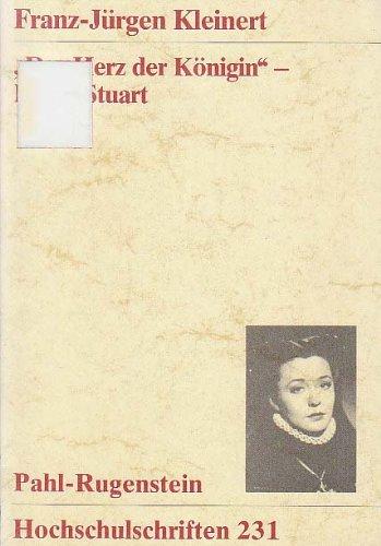 """""""Das Herz der Königin"""" - Maria Stuart. Die Adaption des klassischen Dramas im Spielfilm des Dritten Reiches"""