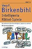 Intelligente Rätsel-Spiele: So verbessern Sie Ihre Fähigkeit, logisch zu denken. Mit 33 neuen Rätseln von Vera F. Birkenbihl (15. Mai 2008) Gebundene Ausgabe