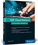 Produkt-Bild: SAP Cloud Platform: SCP ? Services für SAP HANA, IoT, Big Data, mobile Anwendungen etc. (SAP PRESS)