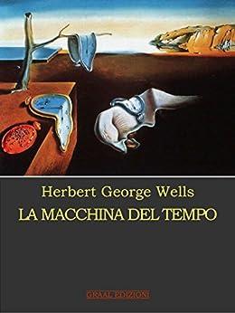 La macchina del tempo di [Wells, Herbert George]