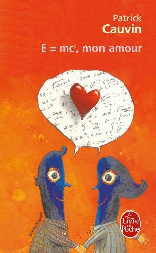 E = MC2, mon amour par Patrick Cauvin