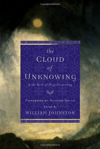 The Cloud of Unknowing: and The Book of Privy Counseling (Image Book Original)