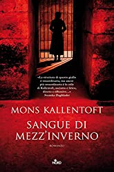 Sangue Di Mezz'inverno: Le indagini di Malin Fors 1 (Narrativa Nord) (Italian Edition)
