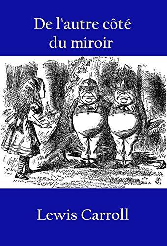 Couverture du livre De l'autre côté du miroir: -