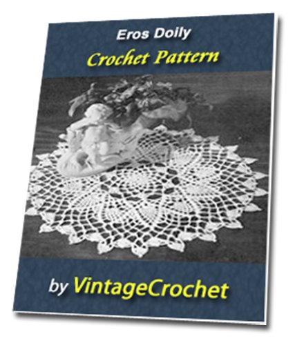 Eros Doily Vintage Crochet Pattern eBook (English Edition)