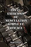 les 21 exercices de musculation simple et efficace mouvement de musculation avec halt?res barre et poids de corps
