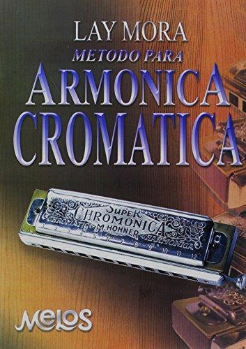 Mora Lay Metodo Para Armonica Cromatica Harmonica Book PDF