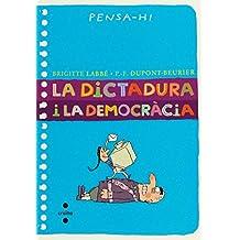 La dictadura i la democràcia (Piruletas de filosofía)
