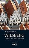 Wilsberg - Ein bisschen Mord muss sein von Jürgen Kehrer