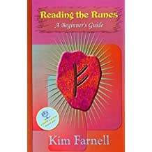 Reading the Runes (Beginner's Guide) by Kim Farnell (2005-02-10)
