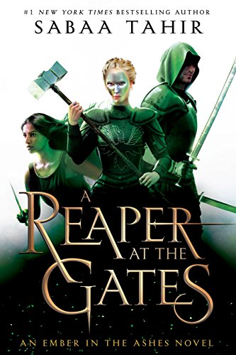 A Reaper At The Gates (Ember in the Ashes)