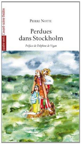 Perdues dans Stockholm