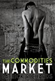 The Commodities Market (English Edition)