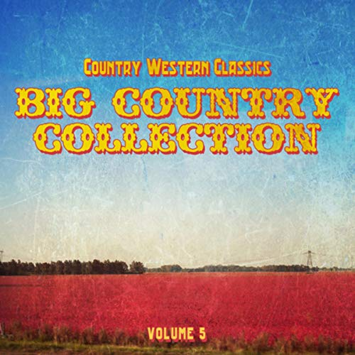 Big Sky Country Collection (Skies the Limit (Instrumental Country))