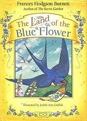 The Land of the Blue Flower by Frances Hodgson Burnett (1993-10-02)
