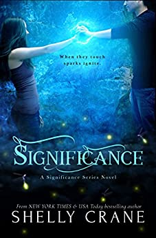 Significance: A Significance Novel - Book 1 (Significance Series) by [Crane, Shelly]