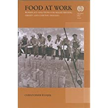Food at Work: Workplace Solutions for Malnutrition, Obesity and Chronic Diseases