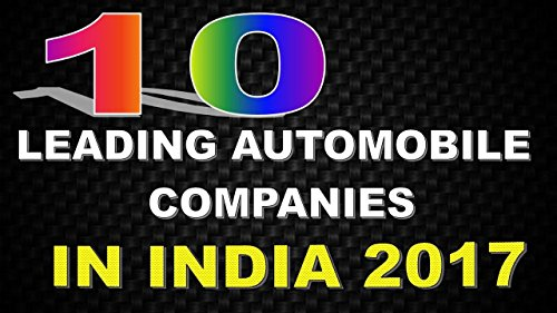 Top 10 Automobile Companies in India eBook: Govind Singh