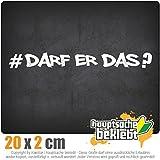 KIWISTAR Darf Er Das - Hashtag IN 15 FARBEN - Neon + Chrom! Sticker Aufkleber
