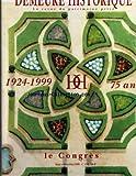 Telecharger Livres DEMEURE HISTORIQUE LA No 134 du 01 07 1999 LE CONGRES PAR H F DE BRETEUIL ET F GOUPIL DE BOUILLE LE SMIC ET LE MG PAR C SCHEIDECKER LES EMPLOIS SAISONNIERS PAR MAITRE A TCHEKHOFF ET LEPINOIX DAMMERVILLE PAR F TRUBERT L AUTOMNE DANS LES MONUMENTS PAR TRUBERT HACHE AU CHATEAU DE LONGPRA PAR CLERC A DE FRANCLIEU LYON PATRIMOINE MONDIAL PAR B DE MONTGOLFIER (PDF,EPUB,MOBI) gratuits en Francaise