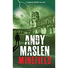 Minefield (The Gabriel Wolfe Thrillers Book 7)