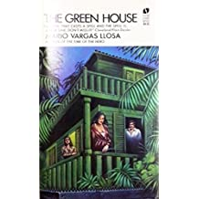 The Green House by Mario Vargas Llosa (1973-07-01)