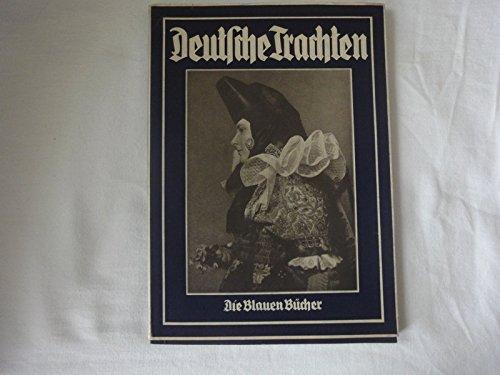 Deutsche Trachten. Die Blauen (Tracht Deutsch)