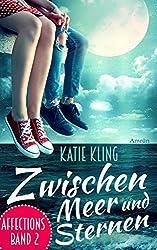 Affections 2: Zwischen Meer und Sternen: Liebesroman