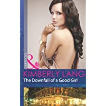 The Downfall of a Good Girl (Mills & Boon Modern) (The LaBlanc Sisters, Book 1)